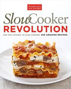 Slow Cooker Revolution, One Test Kitchen