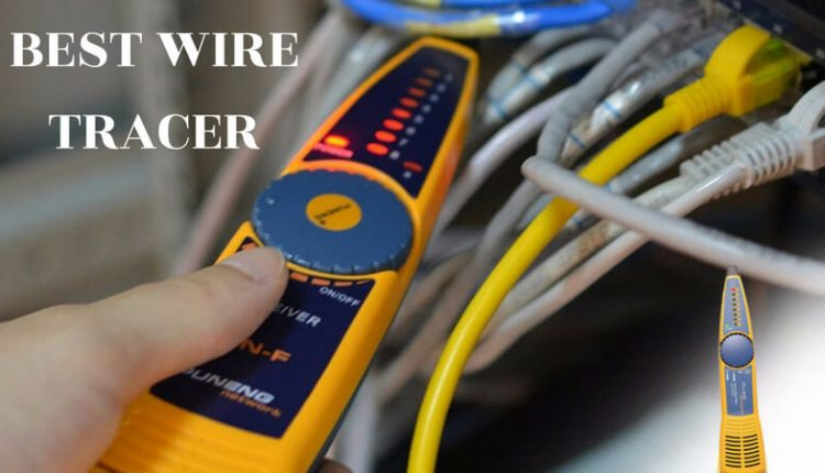 Best Wire Tracer - Top Reviewed Wire Locator Tools - Top ... Wiring Tracer on