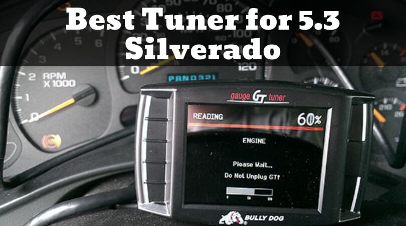 Best Tuner for 5 3 Silverado: Monitor your Chevrolet