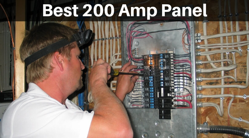 Best 200 Amp Panel  Circuit Breaker Panels For Professionals
