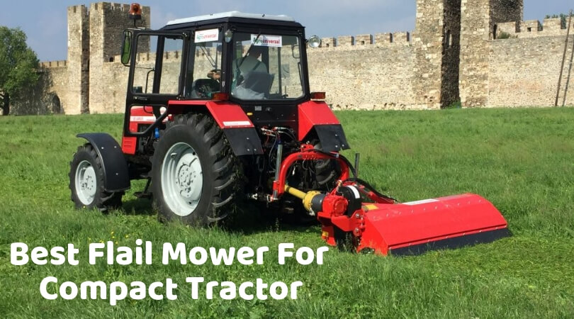 Best Flail Mower For Compact Tractor: Top Picks