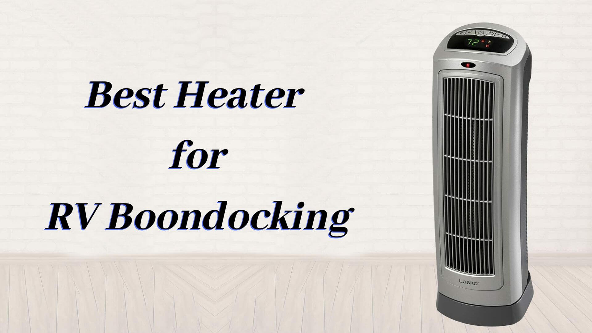 Best Heater For Rv Boondocking Portable Heater Of 2019 Top Compared