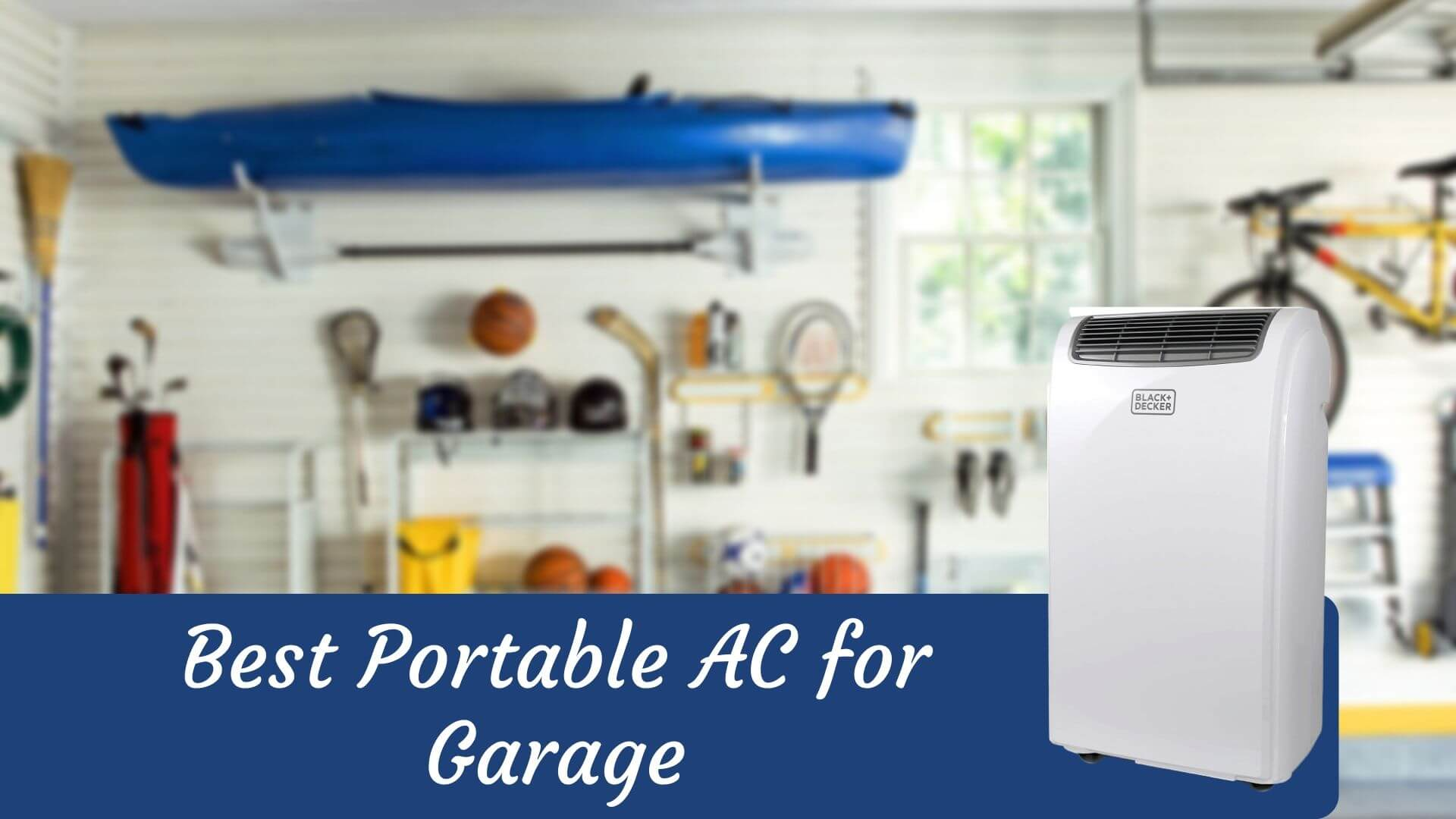 Best Portable AC for Garage - Top 5 Portable AC of 2020