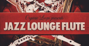 Jazz Lounge Flute by Organic Loops