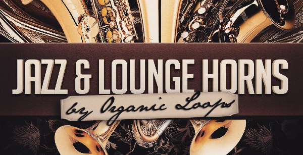 Jazz and Lounge Horns by Organic Loops