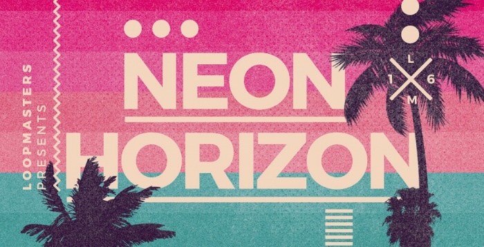 Neon Horizons by Loopmasters